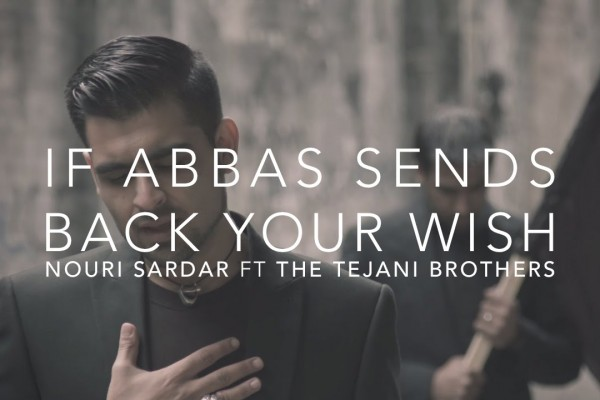 If Abbas Sends Back Your Wish